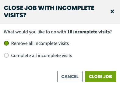 option to close a job and complete visits