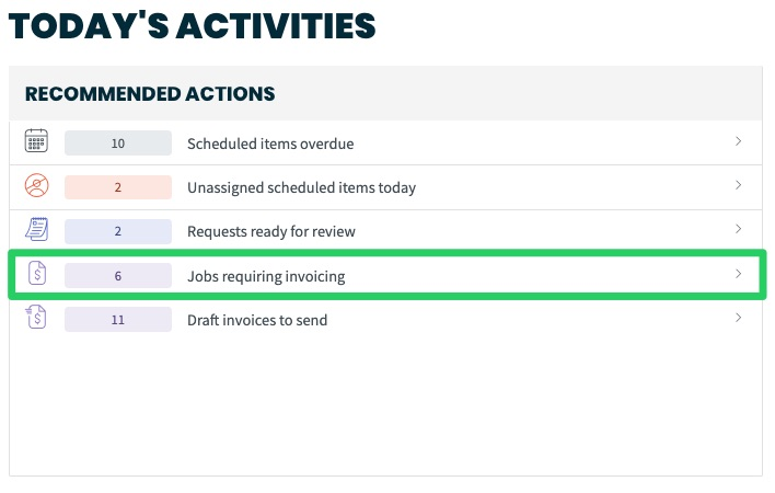 Recommended actions on the dashboard with jobs requiring invoicing highlighted