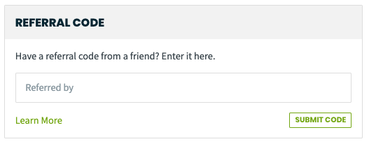 field to enter a referral code from a friend