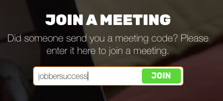 Join a join.me meeting with code 'jobbersuccess' entered