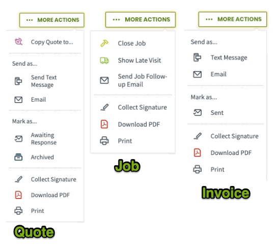 More actions menus from a quote, job, and invoice