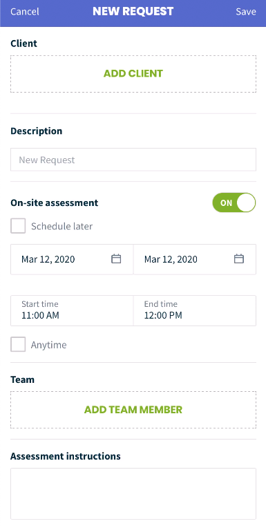 New request form with an option to add a client and the on-siste assessment toggled ON