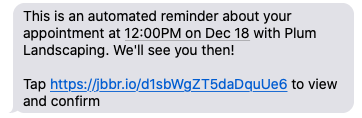 automated text message reminder letting the client know about their upcoming appointment