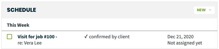 schedule section of a client profile showing the visit was confirmed by the client